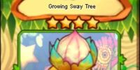 Growing Sway Tree
