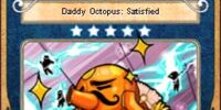 Daddy Octopus: Satisfied