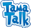 TamaTalk