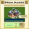 Drum Maker (HA) Tier 2
