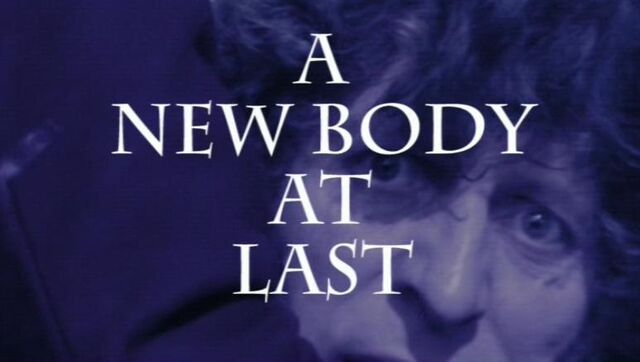 File:A New Body at Last.jpg