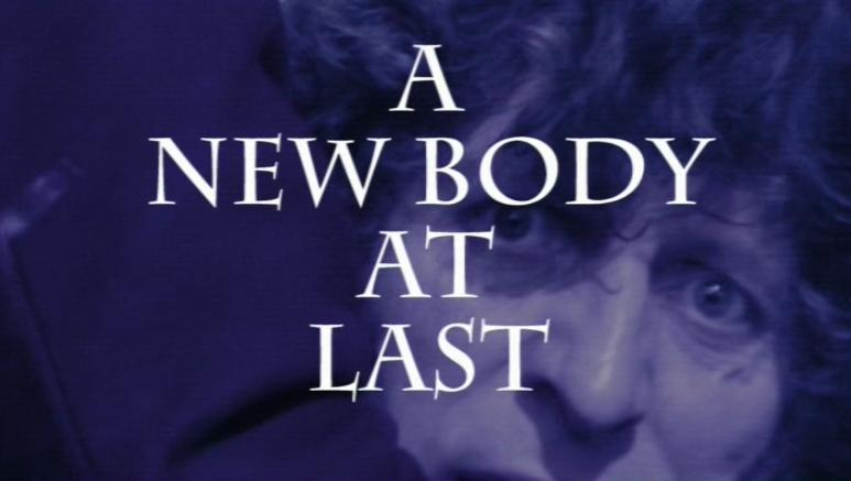 A New Body at Last