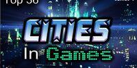 Top 36 Cities In Games