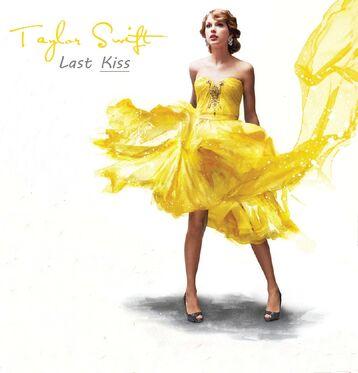 Taylor Swift - Last Kiss Lyrics