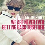 Taylor-Swift-We-Are-Never-Ever-Getting-Back-Together-single-cover-art-400x400