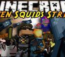 When Squids Strike!