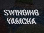 Swinging Yamcha