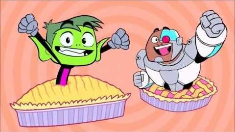 Teen Titans GO! - Pie Song HD