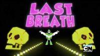 Teen Titans Go! - Last Breath Song