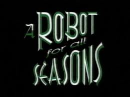 File:A Robot For All Seasons.jpg