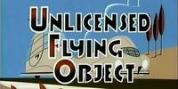 Unlicensed Flying Object
