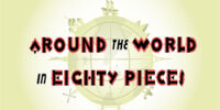 Around the World in Eighty Pieces