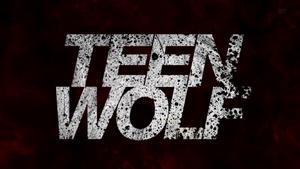 Teen Wolf Season 3(b) New Opening Credits Logo