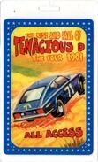 Tenacious-2001-tour-pass 1 ff73d13c4c81dabb0cbe2fd8b113b92f