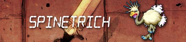 8-Bit Spinetrich Strikes Back