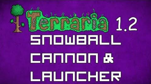Snowball Cannon and Snowball Launcher - Terraria 1