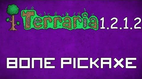 Bone Pickaxe - Terraria 1.2.1