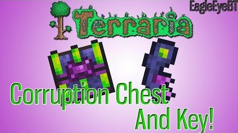 Terraria Corruption Chest Plus the bit's with it! Help and Howto!