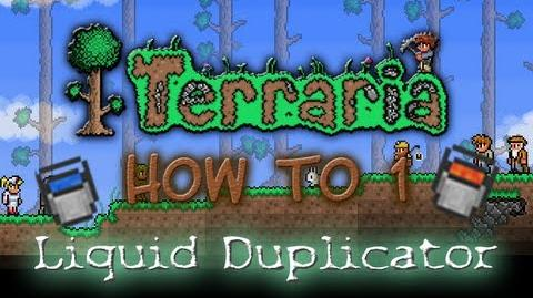 Terraria How-To 1 Liquid Duplicator