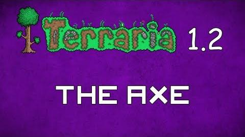 The Axe - Terraria 1