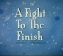 A Fight to the Finish
