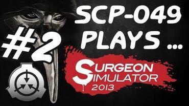 049 Plays Surgeon Simulator 2013 2