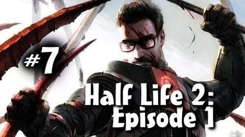 Half Life 2 Episode 1 Co-op w Nova & Ze Part 7
