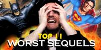 Top 11 Worst Movie Sequels