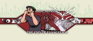 Bennett The Sage - Anime Abandon Episode -44 The End of Evangelion