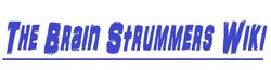 The Brain Strummers Wiki
