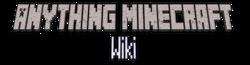 Anything Minecraft Wiki