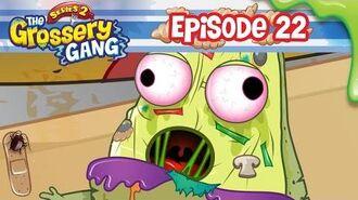 Grossery Gang Cartoon - Episode 22, Get Well Spewn Part 1 - Cartoons for Children