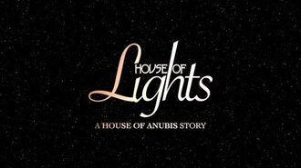House of Lights A House of Anubis Story – Trailer 1