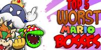 Top 5 WORST Mario Bosses - The Lonely Goomba