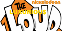 The Luxurious Loud House