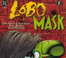Lobo vs. The Mask