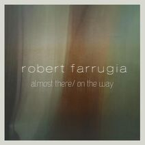 Robert Farrugia - Almost There- On The Way