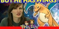 Charizard CAN'T use FLY!? - The Dex! Episode 48!
