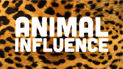 Animal Influence