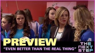 """""""Even Better Than the Real Thing"""" Preview - The Next Step"""