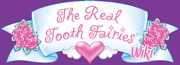 The Real Tooth Fairies Wiki