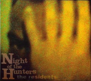 File:The Residents Night of the hunters.jpg