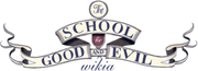 The School for Good and Evil Wikia