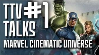 TTV Talks about the Marvel Cinematic Universe