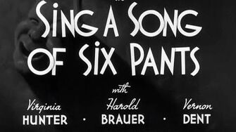 Sing a Song of Six Pants official upload