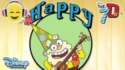 The 7D He's a Happy Guy Official Disney Channel UK