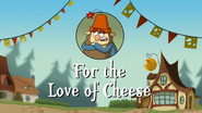 For-the-Love-of-Cheese
