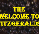 The Welcome to Fitzgeralds