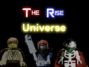 The Rise Universe