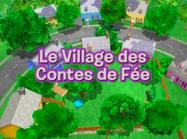 Les Mélodilous Le Village des Contes de Fée